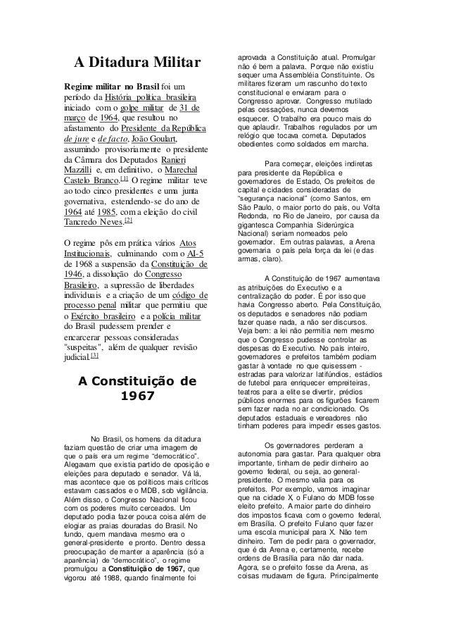 1154f516f2c A Ditadura Militar Regime militar no Brasil foi um período da História  política brasileira iniciado com ...