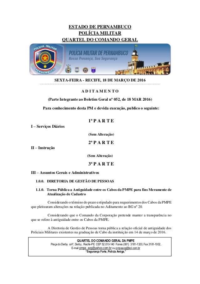 ESTADO DE PERNAMBUCO POLÍCIA MILITAR QUARTEL DO COMANDO GERAL SEXTA-FEIRA - RECIFE, 18 DE MARÇO DE 2016 __________________...