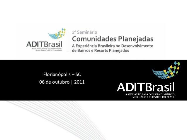 Florianópolis – SC06 de outubro | 2011