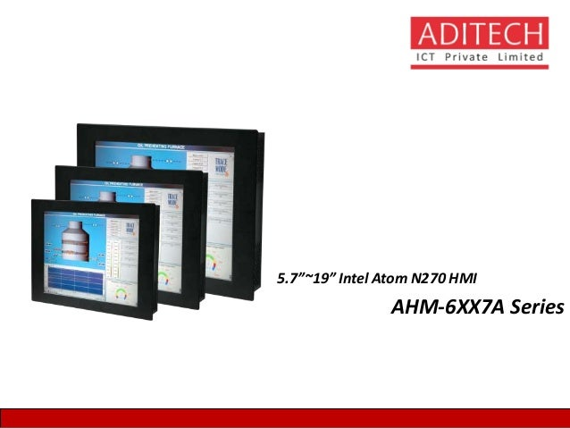 """5.7""""~19"""" Intel Atom N270 HMI AHM-6XX7A Series"""