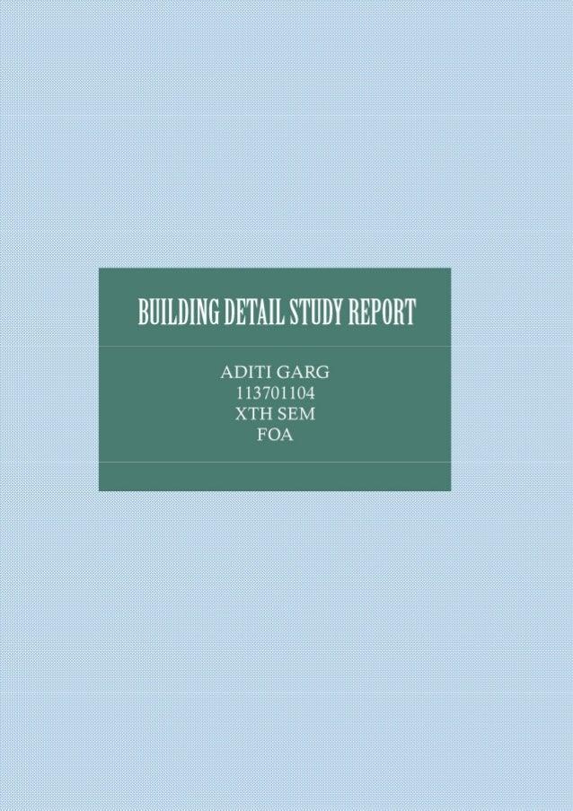 Building construction-Building detail study report