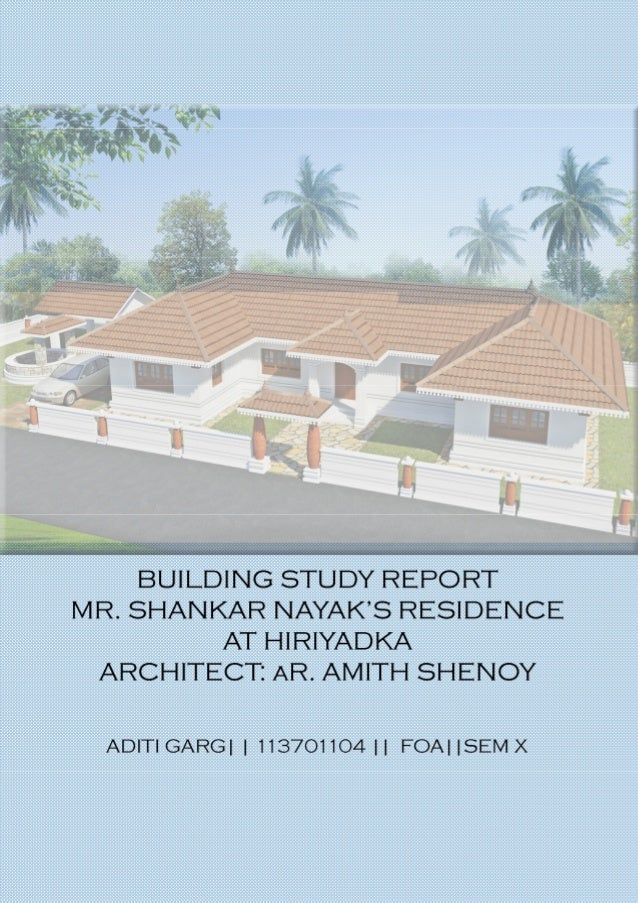 Building study report of a residence