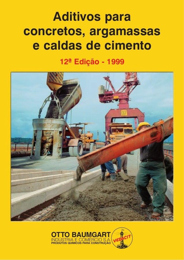 Aditivos para concretos, argamassas e caldas de cimento 12ª Edição - 1999