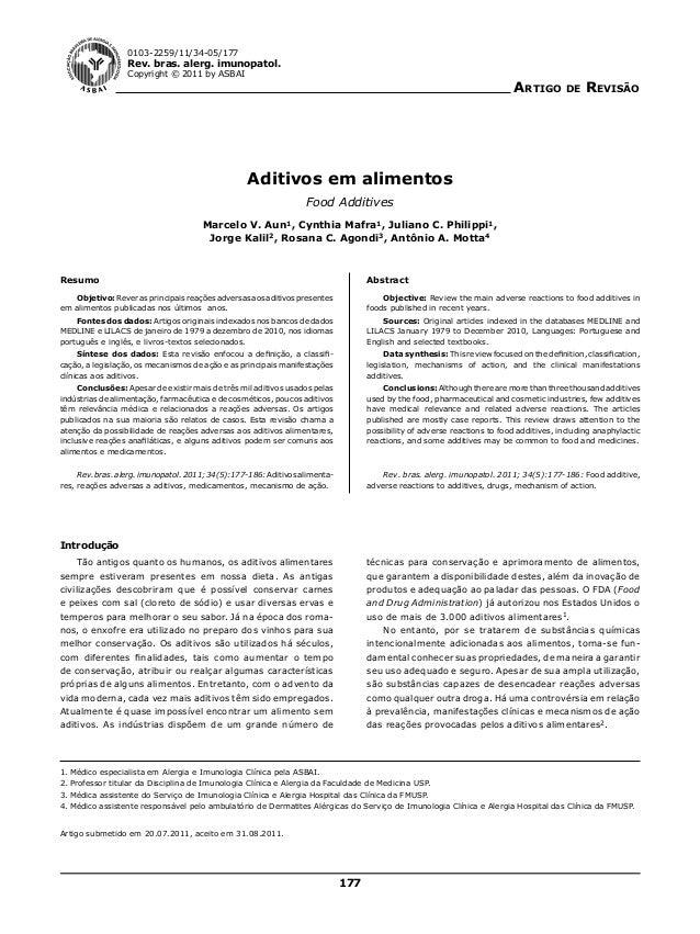 0103-2259/11/34-05/177  Rev. bras. alerg. imunopatol. Copyright © 2011 by ASBAI  Artigo  de  Revisão  Aditivos em alimento...