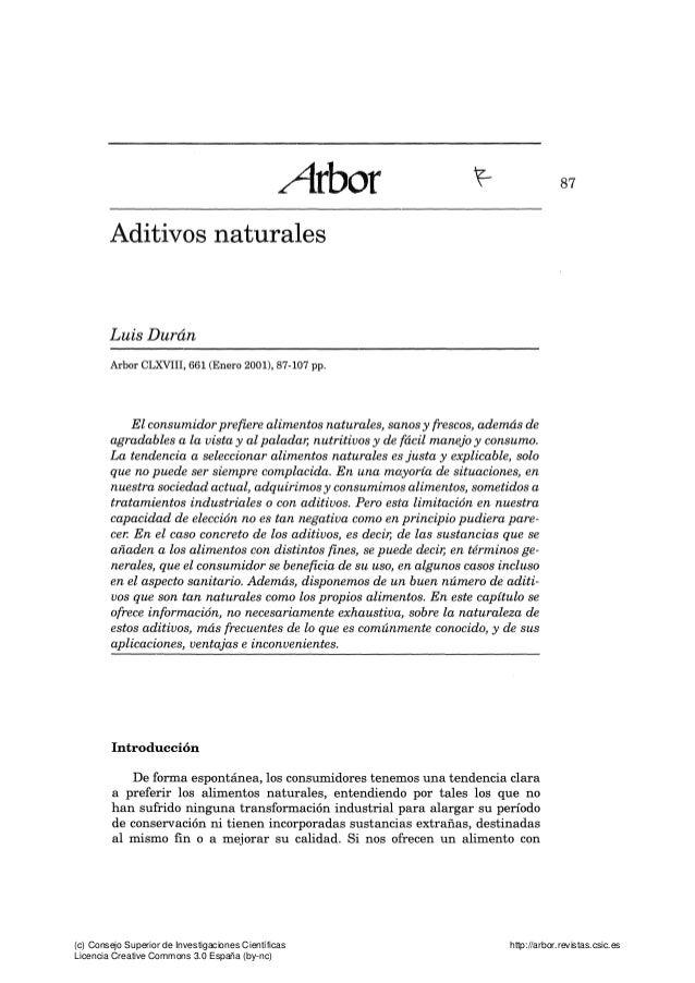 Aíbox ^ Aditivos naturales Luis Duran 87 Arbor CLXVIII, 661 (Enero 2001), 87-107 pp. El consumidor prefiere alimentos natu...