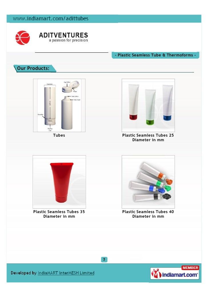Adit International Plastics Products Private Limited, Chennai, Plastic Seamless Tube Slide 3