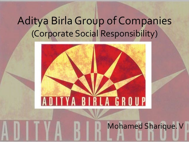 Aditya Birla Group of Companies (Corporate Social Responsibility) Mohamed Sharique.V