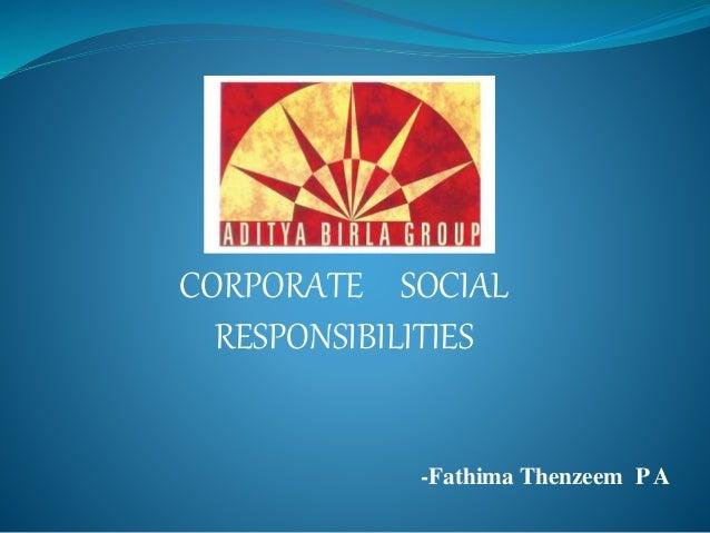 CORPORATE SOCIAL RESPONSIBILITIES -Fathima Thenzeem PA