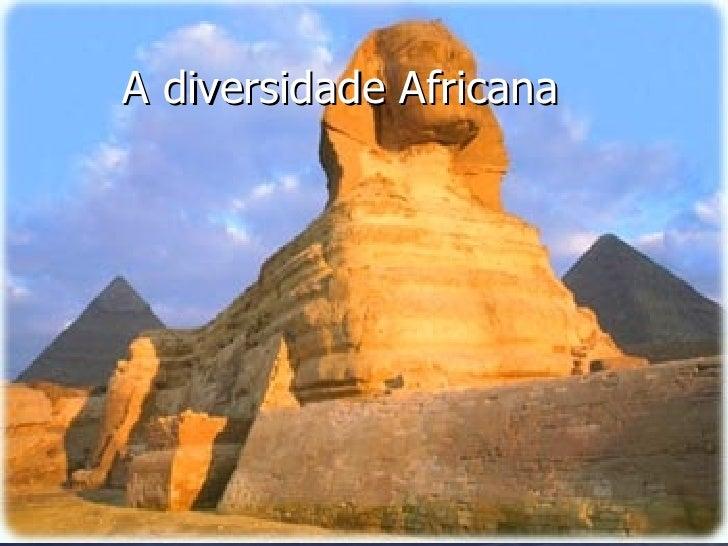 A diversidade Africana