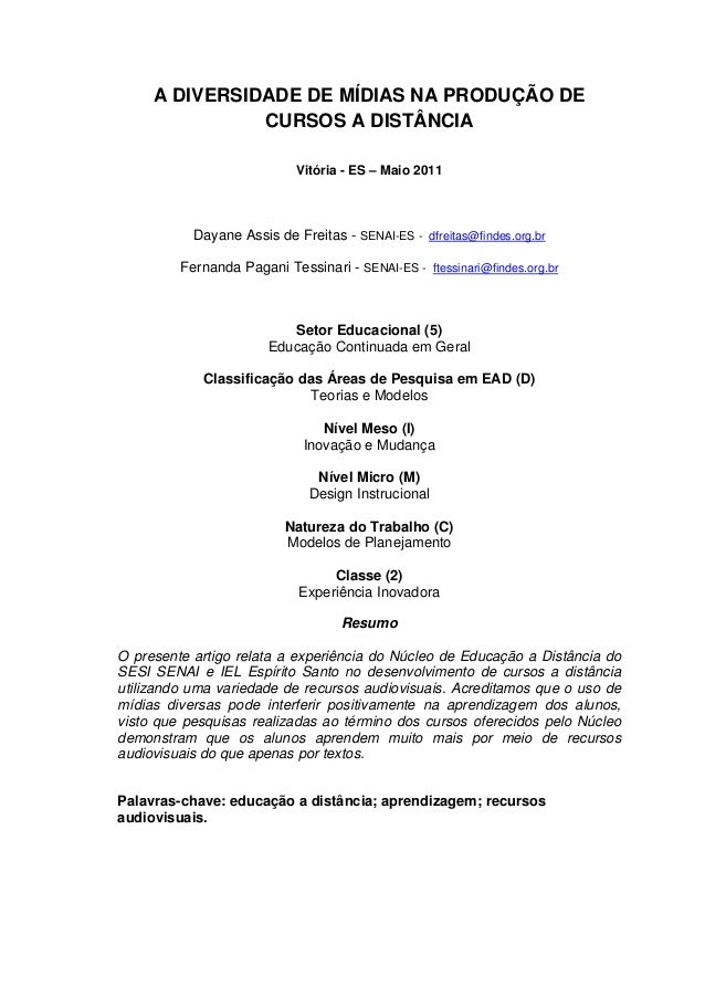 A DIVERSIDADE DE MÍDIAS NA PRODUÇÃO DE               CURSOS A DISTÂNCIA                            Vitória - ES – Maio 201...
