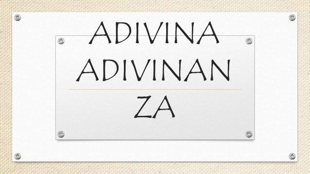 ADIVINA ADIVINAN ZA