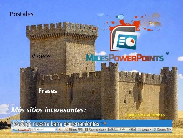 Postales  Videos  Frases  Más sitios interesantes:  Castillo de Villalonso