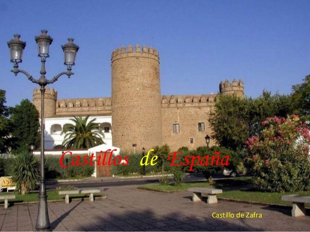 Castillos de España Castillo de Zafra