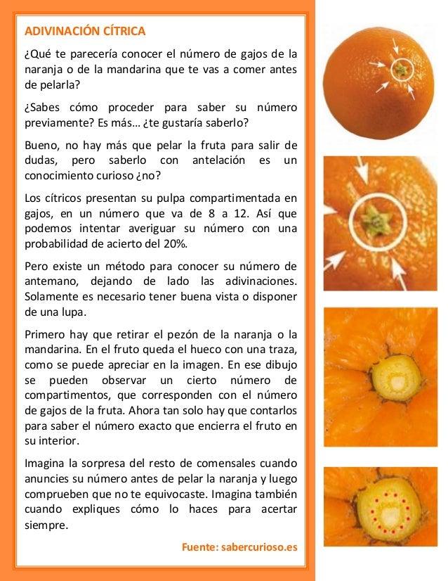 ADIVINACIÓN CÍTRICA ¿Qué te parecería conocer el número de gajos de la naranja o de la mandarina que te vas a comer antes ...