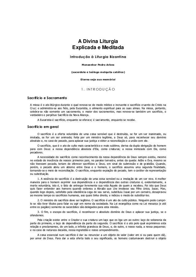 A Divina Liturgia                                    Explicada e Meditada                                  Introdução à Li...