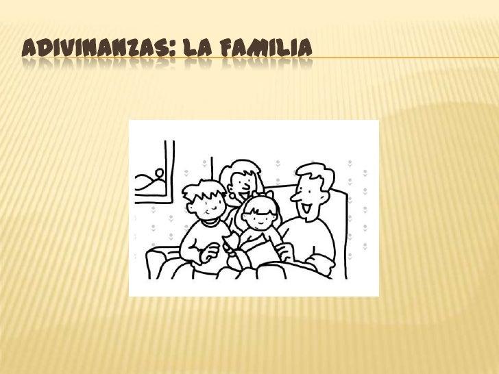 Adivinanzas: La Familia<br />