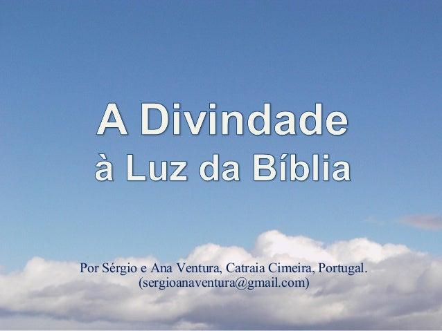 Por Sérgio e Ana Ventura, Catraia Cimeira, Portugal. (sergioanaventura@gmail.com)