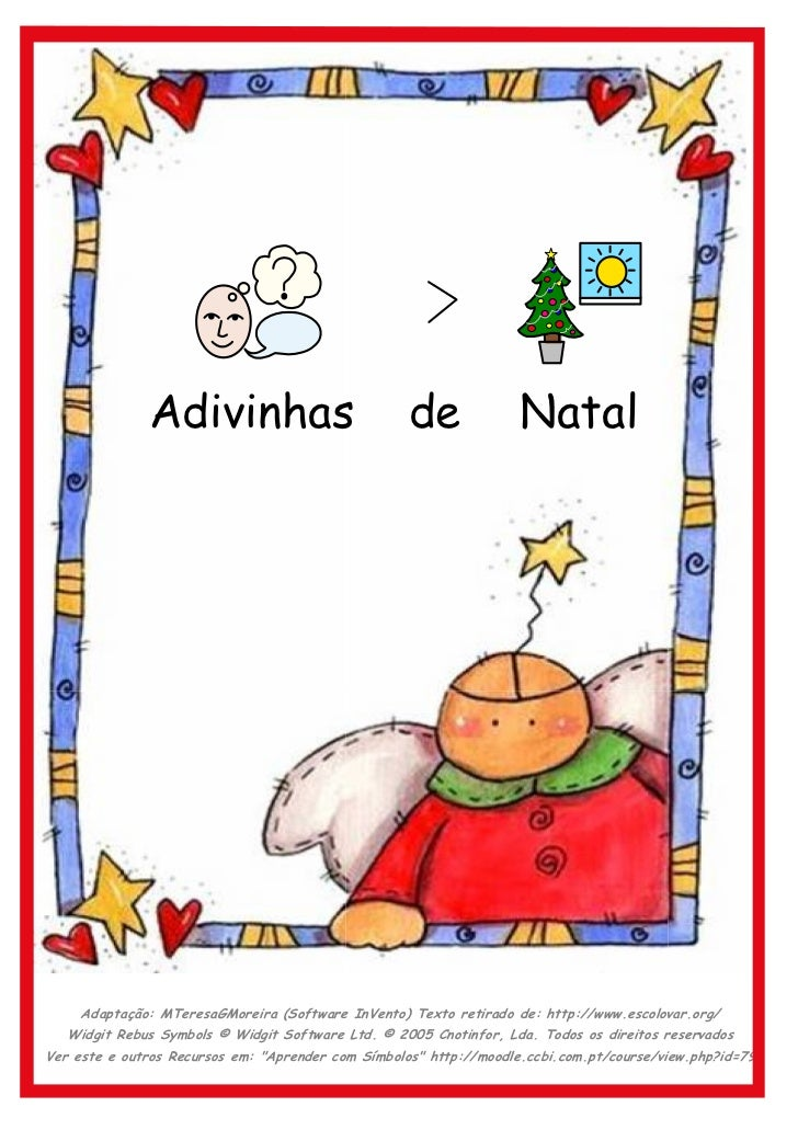 Adivinhas                             de              Natal     Adaptação: MTeresaGMoreira (Software InVento) Texto retira...