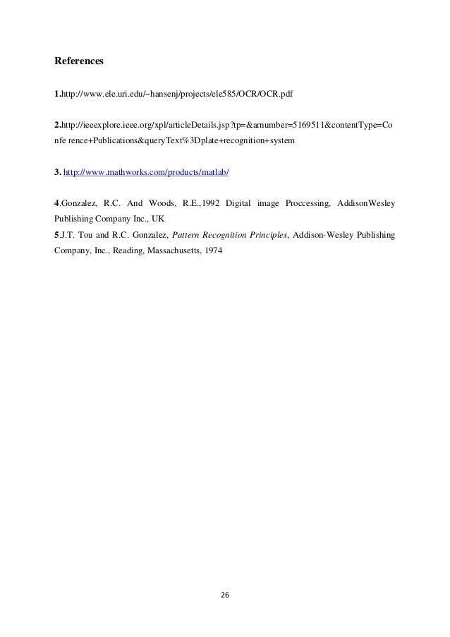 26 References 1.http://www.ele.uri.edu/~hansenj/projects/ele585/OCR/OCR.pdf 2.http://ieeexplore.ieee.org/xpl/articleDetail...
