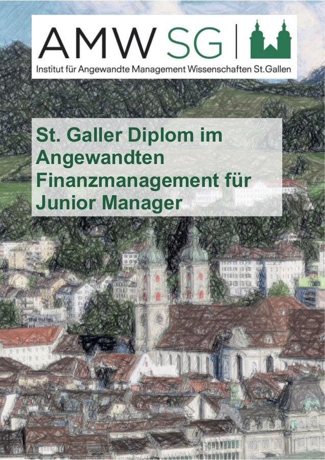 St. Galler Diplom im  Angewandten  Finanzmanagement für  Junior Manager