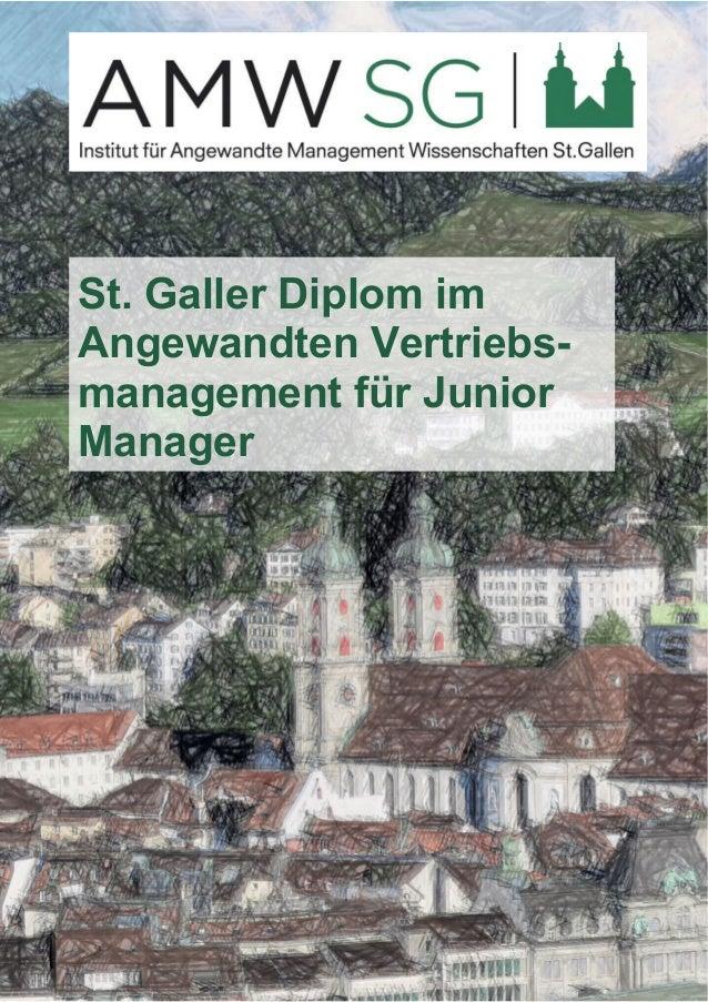 St. Galler Diplom im  Angewandten Vertriebs-management  für Junior  Manager