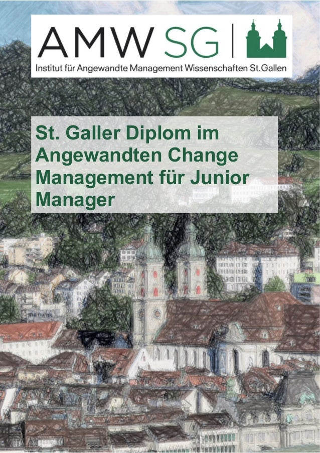 St. Galler Diplom im  Angewandten Change  Management für Junior  Manager
