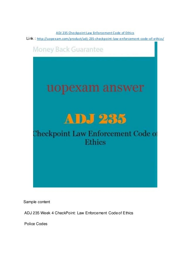 ADJ 235 Checkpoint Law Enforcement Code of Ethics 2015 version