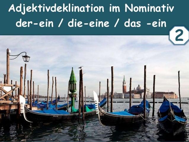 Adjektivdeklination im Nominativ der-ein / die-eine / das -ein 2