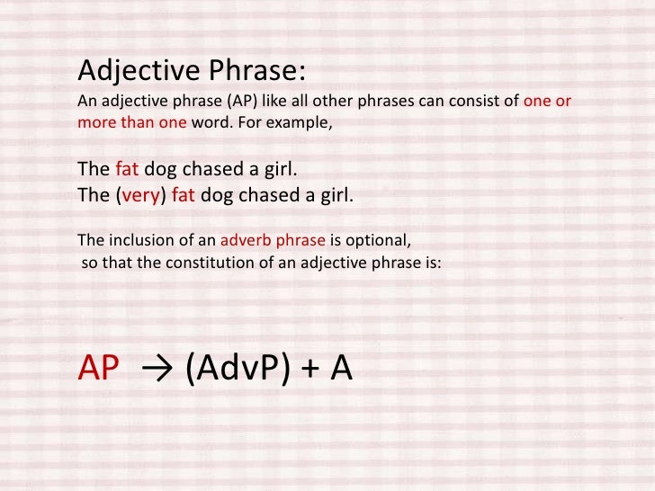 Adjective phrase examples.