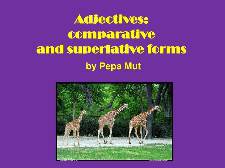 Adjectives:comparative and superlative forms<br />by Pepa Mut<br />
