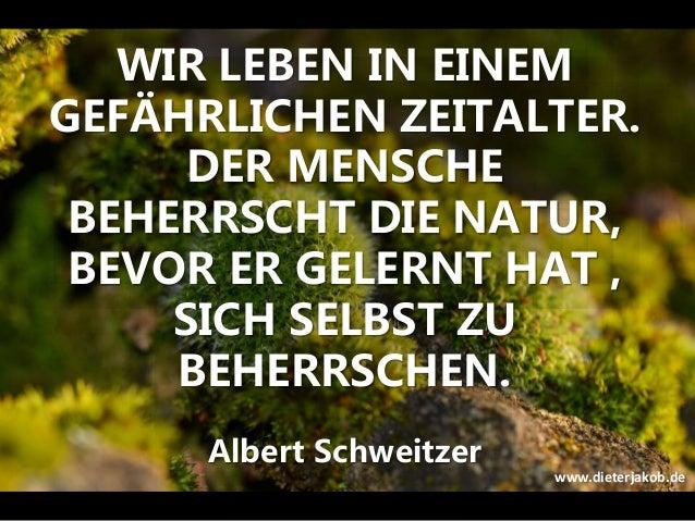 WIR LEBEN IN EINEM GEFÄHRLICHEN ZEITALTER. DER MENSCHE BEHERRSCHT DIE NATUR, BEVOR ER GELERNT HAT , SICH SELBST ZU BEHERRS...