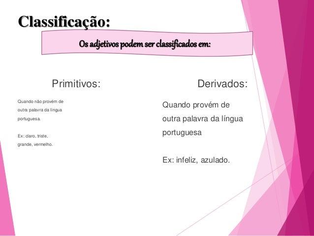 Compostos: apresentam pelo menos dois radicais em sua estrutura. Ex: ítalo-brasileiro, socioeconômico. Simples: apresentam...