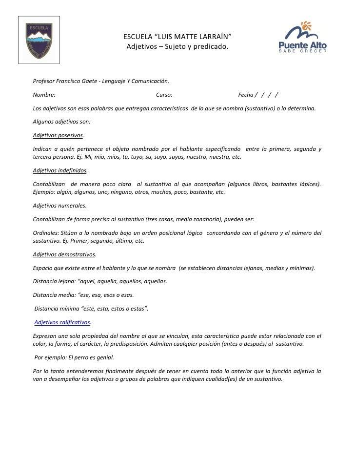 """ESCUELA """"LUIS MATTE LARRAÍN""""                                     Adjetivos – Sujeto y predicado.Profesor Francisco Gaete -..."""