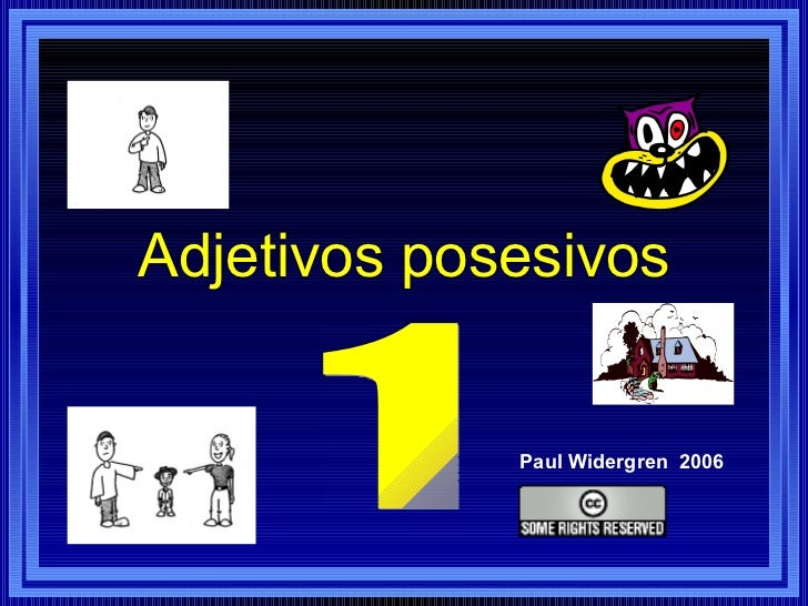 Adjetivos posesivos Paul Widergren  2006 1