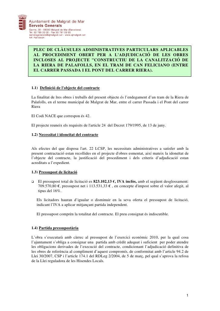 PLEC DE CLÀUSULES ADMINISTRATIVES PARTICULARS APLICABLES  AL PROCEDIMENT OBERT PER A L'ADJUDICACIÓ DE LES OBRES  INCLOSES ...