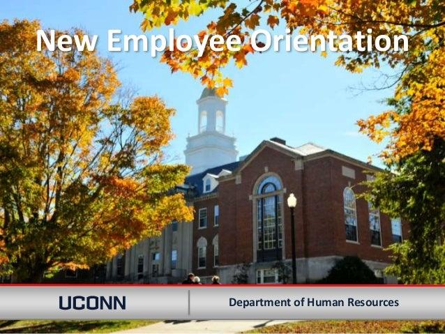New Employee Orientation 11:00 AM - 11:30 AM BenefitsDepartment of Human Resources