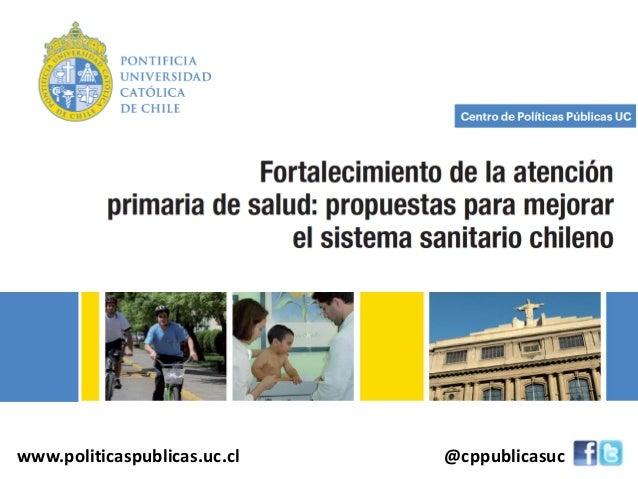 www.politicaspublicas.uc.cl @cppublicasuc