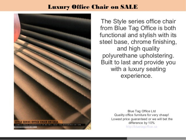 7  Blue Tag Office Ltd Quality office furniture for very cheap Adjustable Height Chair for Office or Home Office on SALE in Canada. Office Chair On Sale Canada. Home Design Ideas