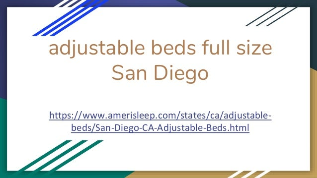 Adjustable beds and mattress san diego