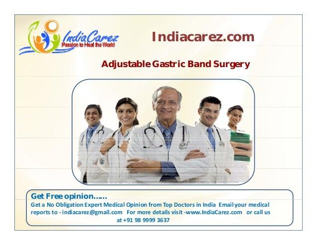 Indiacarez.com Adjustable Gastric Band Surgery Get Free opinion……p GetaNoObligationExpertMedicalOpinionfromTopDoc...