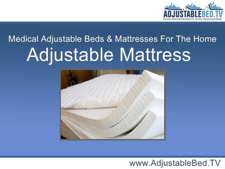 Adjustable Mattress www.AdjustableBed.TV Medical Adjustable Beds & Mattresses For The Home
