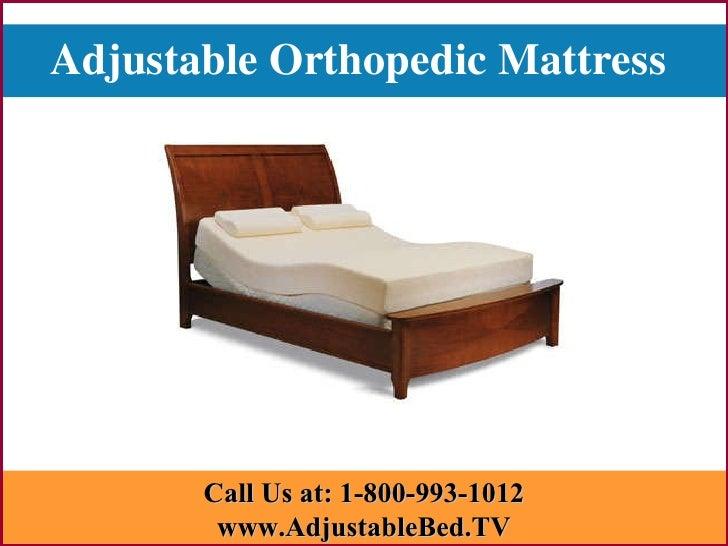Adjustable Orthopedic Mattress   Call Us at: 1-800-993-1012 www.AdjustableBed.TV