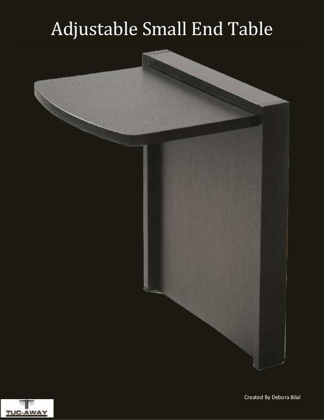 Created By Debora Bilal Adjustable Small End Table
