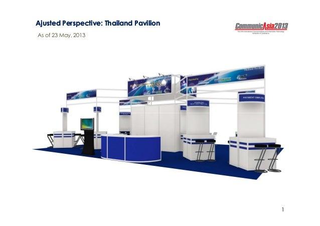 AjustedAjusted Perspective: Thailand PavilionPerspective: Thailand PavilionAs of 23 May, 20131