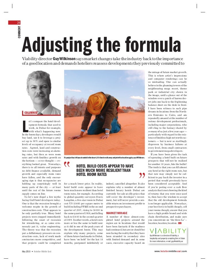 24COMMENT          Adjusting the formula          Viability director Guy Wilkinson says market changes take the industry b...