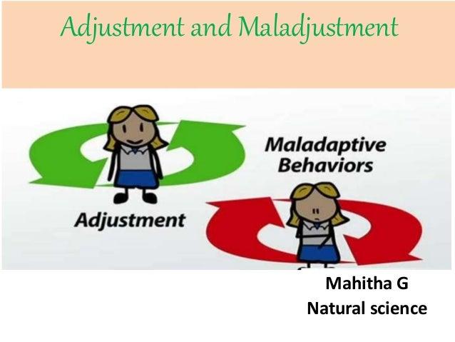 Mahitha G Natural science Adjustment and Maladjustment