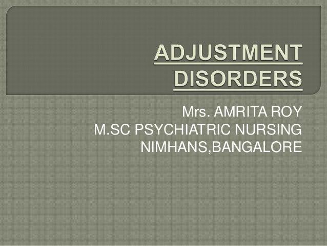 Mrs. AMRITA ROY M.SC PSYCHIATRIC NURSING NIMHANS,BANGALORE