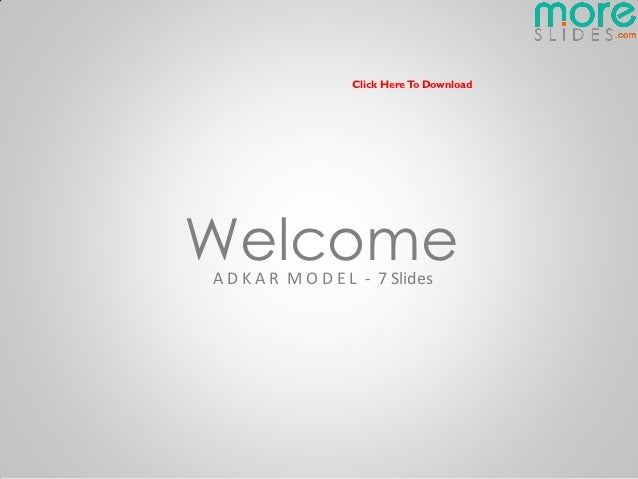 Click Here To DownloadWelcomeA D K A R M O D E L - 7 Slides