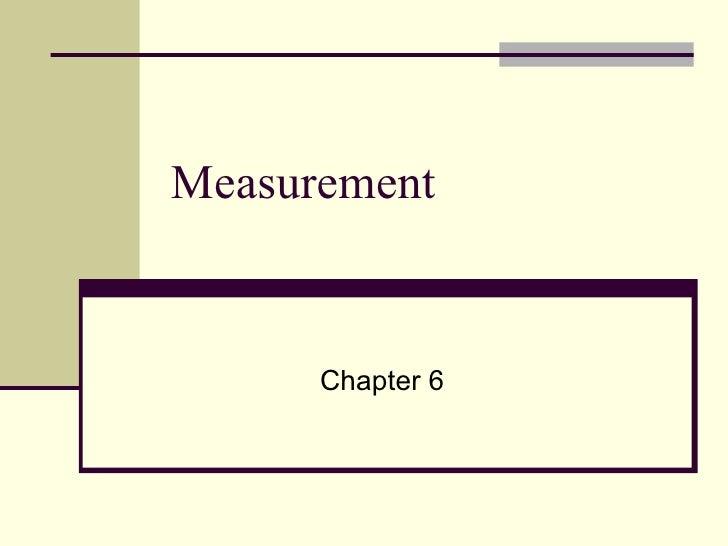 Measurement Chapter 6