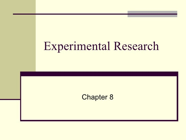 Experimental Research Chapter 8